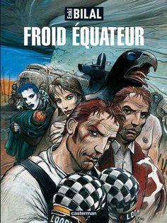 La Trilogie Nikopol, tome 3 : Froid Équateur par Enki Bilal