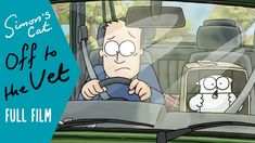 Best one yet! OFF TO THE VET (FULL FILM) - A Simon's Cat Special!