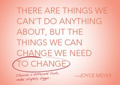 Make a change today.