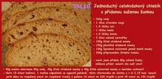 1584. jednoduchý celokváskový chlebík se sušenou šunkou od Tallu - recept pro domácí pekárnu