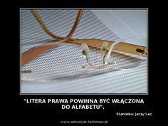 """""""Litera #prawa powinna być włączona do #alfabet/u"""". Stanisław Jerzy Lec"""