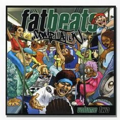 Hip-Hop HQ: V.A. - Fat Beats Compilation, Vol. 2 [2002]