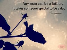 A compilation of my favourite Father's Day quotes. Miss You Dad, I Love My Dad, Uplifting Quotes, Positive Quotes, Inspirational Quotes, Fathers Day Quotes, Fathers Day Gifts, Spark Quotes, Adoption Quotes