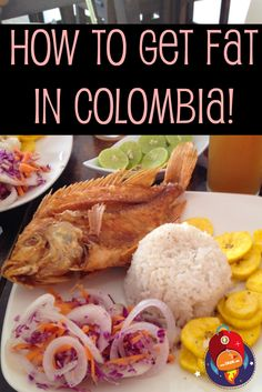 Travel and Yummy Food in COLOMBIA