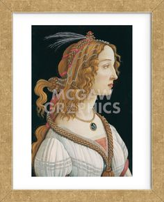 Idealized Portrait of a Lady (Portrait of Simonetta Vespucci as Nymph), 1480 (Framed)