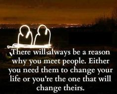 There's always a reason you meet people life quotes quotes quote life truth wise wisdom life lessons instagram quotes