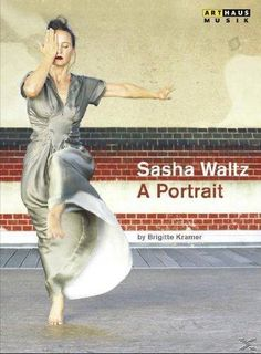 Kramer, Brigitte: Sasha Waltz - A portrait