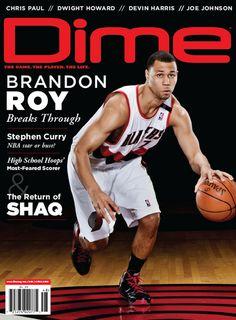 Dime Magazine with Portland Trailblazer Brandon Roy on the cover.
