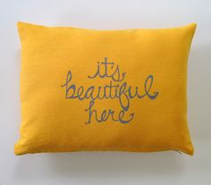 Decorative Pillow Cover Cushion Cover Its Beautiful Here in Gray on Mustard Yellow Linen  - 12 x 16 inches via Etsy