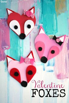 Craft Foam Valentine Foxes - Kid Craft Idea #valentinescrafts