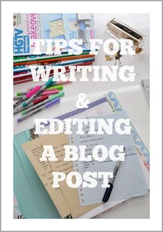 Tips for writing and editing a blog post
