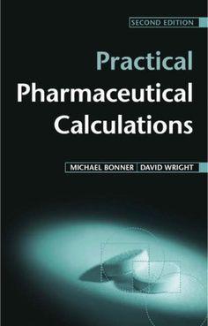 Pharmaceutical calculations study pinterest practical pharmaceutical calculations amazon michael bonner wright david books fandeluxe Choice Image