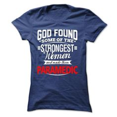 I am a Paramedic - #girls #style. THE BEST  => https://www.sunfrog.com/LifeStyle/I-am-a-Paramedic-16774462-Guys.html?id=60505