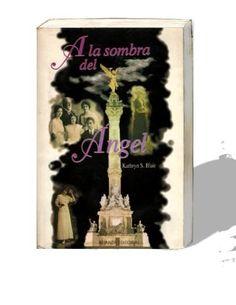 A la sombra del Angel, uno de los mejores libros que he leído.