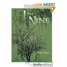 I am Nine by Diane Major. $4.12. 282 pages. Author: Diane Major. Publisher: AuthorHouse (January 4, 2012)