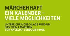 Märchen Materialien vom Goethe-Institut. Very extensive materials about fairy tales.
