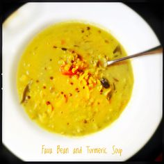 Fava Bean Soup with Turmeric and Herbs | Dried Broad Bean Soup