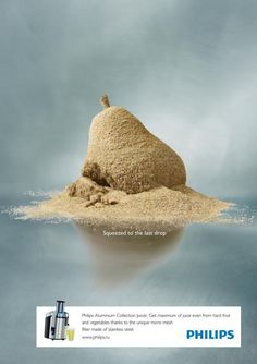 Philips, Russia- Squeezed to the last drop Agency: Ogilvy Creative Director: Robin Weeks Clever Advertising, Print Advertising, Marketing And Advertising, Advertising Campaign, Marketing Poster, Ads Creative, Creative Design, Creative Director, Art Director
