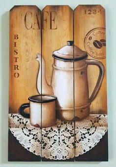 I Love Coffee, Coffee Art, Coffee Shop, Pintura Country, Tole Painting, Painting On Wood, Diy And Crafts, Arts And Crafts, Decoupage Vintage