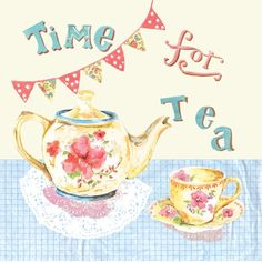 Time for Tea!