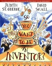 So you want to be an inventor? by Judith St. George and illustrated by David Small Presents some of the characteristics of inventors by describing the inventions of people such as Alexander Graham Bell, Thomas Edison, and Eli Whitney. Invention Convention, Eli Whitney, Thematic Units, Science Lessons, Science Kits, Science Fair, Social Science, Inspirational Books, Social Studies