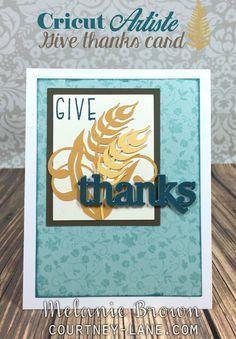 Cricut Artiste Give Thanks card