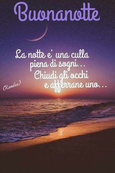 Italian Life, Good Night Wishes, Italian Quotes, Life Quotes, Emoticon, Oceans, Feng Shui, Bella, Zen