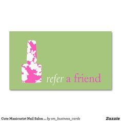 Cute Manicurist Nail Salon Refer A Friend Double-Sided Standard Business Cards (Pack Of 100)