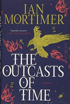 The Outcasts of Time. Click on the book title to request this book at the Bill or Gales Ferry Libraries 2/18.