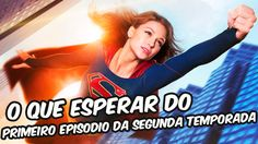 Supergirl - O que esperar da segunda temporada