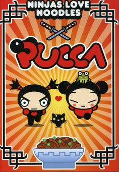 Pucca: Ninjas Love Noodles<<<I swear to god Pucca is like the great great great grandmother of frisk.