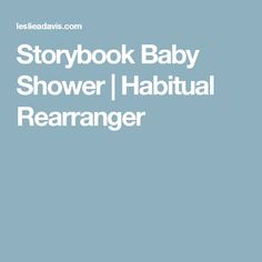 Storybook Baby Shower | Habitual Rearranger