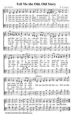 Print FREE copy of Tell Me the Old, Old Story Sheet Music for use to worship God in church or at home! Hymns Of Praise, Praise Songs, Worship Songs, Gospel Song Lyrics, Gospel Music, Music Lyrics, Music Songs, Church Songs, Church Music
