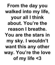 Love quotes for him Cute Love Quotes, Love Quotes For Him, Love Him, Quotes To Live By, Hubby Quotes, Love Of My Life, In This World, Quotes For Your Boyfriend, Boyfriend Sayings