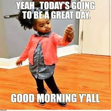 funny ways to say good morning Funny Good Morning Memes, Good Morning Quotes For Him, Good Morning Friday, Good Morning Funny, Morning Inspirational Quotes, Good Morning Messages, Good Morning Good Night, Good Morning Wishes, Bad Morning