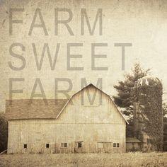 Farm Sweet Farm <3