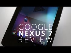 Google Nexus 7 Review - A Solid Tablet at Any Price    The TechnoBuffalo team was fortunate enough to get our hands on the Google Nexus 7 from Google I/O 2012. I used it all weekend and, quite frankly, it's a wonderful device. You're in luck if you're in the market for an inexpensive tablet; this product is feature rich, low-priced and Google is w... Tablet Reviews, New Tablets, Nexus 7, Google Nexus, Best Web, Technology Gadgets, Android, Marketing, Uber