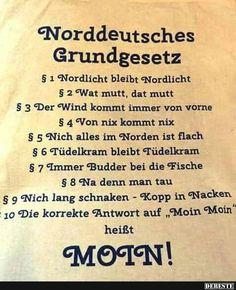 Norddeutsches Grundgesetz.. | Lustige Bilder, Sprüche, Witze, echt lustig