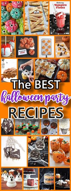 THE BEST Halloween Party Treats Appetizers and Desserts Recipes
