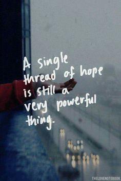 A single thread of hope