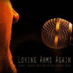 Loving Arms Again