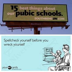 Here is your #grammar and #writing tip of the week: Spellcheck yourself before you wreck yourself.