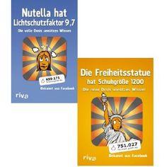Die volle Dosis unnützes Wissen, Nutella hat Lichtschutzfaktor 9, 7 und Die Freiheitsstatue hat Schuhgröße 1200: Amazon.de: Die volle Dosis unnützes Wissen: Bücher
