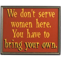 Funny Pub, Tavern and Bar Signs $20