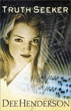 The Truth Seeker -- Dee Henderson