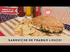 Sanduíche de Frango Louco - Receitas de Minuto #126