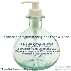 Homemade Organic Baby Wash 1 Distilled Water C Castile Soap A Few drops of essential oil (lavender, lemon, orange, etc) Foaming Soap Dispenser Mix it up and done. Bronner's Magic Soap by gayle The Body Shop, Sephora, Do It Yourself Baby, Baby Soap, Baby Lotion, Salud Natural, Baby Shampoo, Castile Soap, Tips Belleza