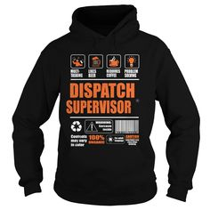 Dispatch Supervisor T-Shirts, Hoodies. SHOPPING NOW ==► https://www.sunfrog.com/LifeStyle/Dispatch-Supervisor-95026185-Black-Hoodie.html?id=41382