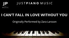 I Can't Fall In Love Without You - Originally Performed by Zara Larsson Piano Sheet, Sheet Music, Zara Larsson, Backing Tracks, Wedding Music, Without You, Ed Sheeran, Music Lyrics, Falling In Love