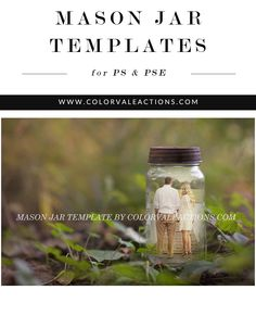 Mason Jar Templates - The perfect templates to create dreamy fairytale stories. Great templates for marketing, mini-sessions, cards and more! Get one of these perfect marketing tools here for $15.00 http://www.colorvaleactions.com/shop/templates/mason-jar-templates